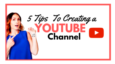 5 Tips To Creating a YouTubeChannel