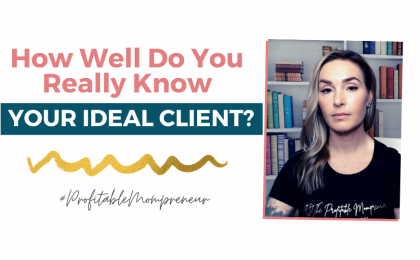 How Well Do You Know Your Ideal Client