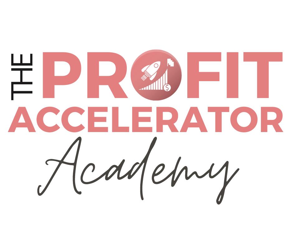 Profit Accelerator Academy